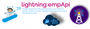 lightning:empApi #Winter19 – Capture Streaming Events