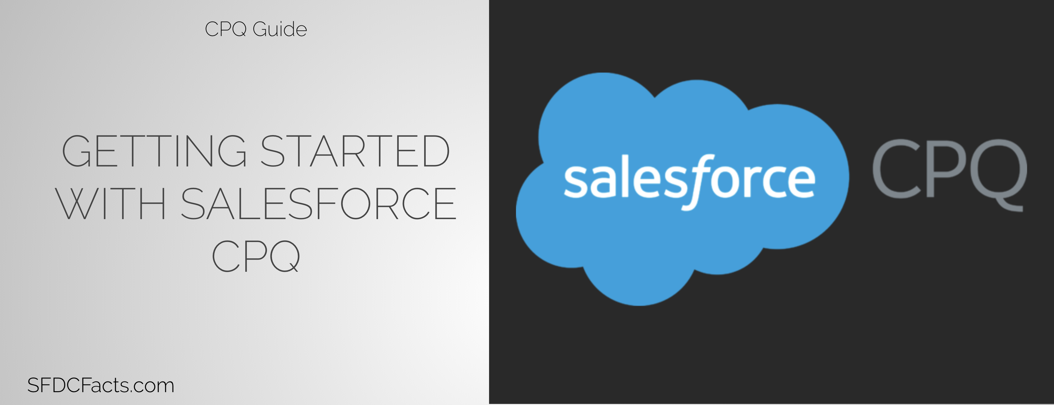 Getting started with Salesforce CPQ